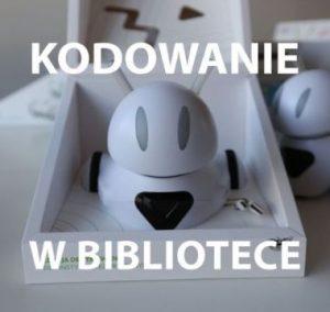 """""""Kodowanie w Bibliotece"""" 2019"""