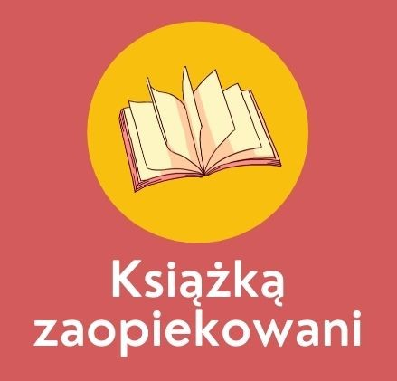 """""""KSIĄŻKĄ ZAOPIEKOWANI"""" 2021"""